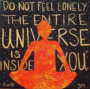 Rumi quote Universe inside you